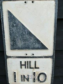 OLD ROAD SIGN HILL 1IN 10 GOWSHALL LTD vintage road side condition Superb